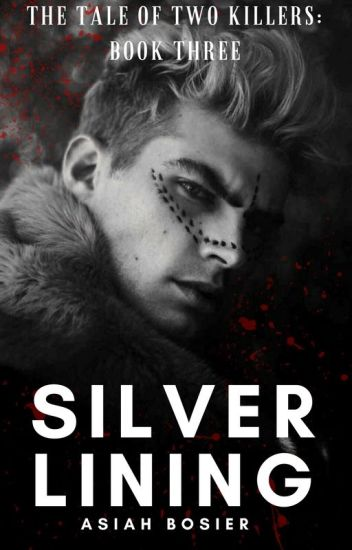 The Tale of Two Killers: Silver Lining (Book Three) boyxboy/manxman