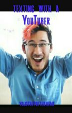 Texting With A Youtuber (Markiplier × Reader)(DISCONTINUED) by yojothepotterhead
