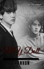 My doll | ChanHun  by Ooh_Rama94