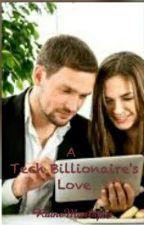 A Tech Billionaire's Love by RaineManlapas