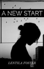 A New Start by Lentila-Foster