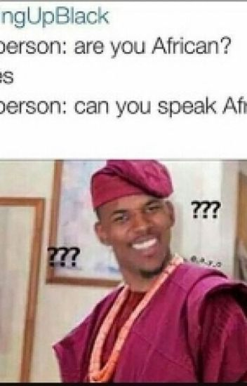 #GROWINGUPAFRICAN