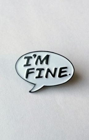 """I'm Fine"" by sincerely__me"