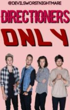 Directioners ONLY✔ by DevilsWorstNightmare