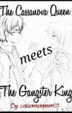 The Casaanova  Queen Meets The Gangster King by cassanovaqueen03
