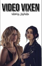 Video Vixen. (Laurinah Fic) [Completed.] by _KayParrilla