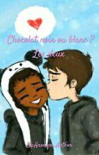Chocolat Noir ou Blanc ? Les Deux ! by Anonym_Author