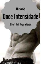 Anne-Doce Intensidade by SomerSilv