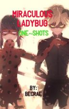 Miraculous Ladybug       One~shots by Queen0fWolves