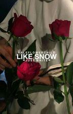 like snow + c.yj by paleflowerchild