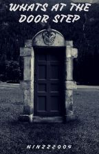 Whats at the doorstep? by Hinzz2004