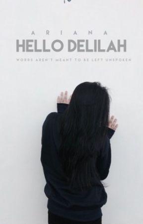 Hello Delilah by ariortz