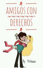 Amigos Con Derechos ♥ [Starco] by Pitufaaaa