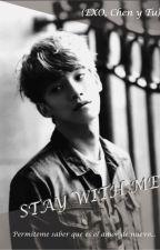 Stay With Me (Exo, Chen Y Tú) (Segunda Temporada De Best Luck) by maidaschp