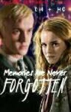 Memories Are Never Forgotten... (Dramione) by EzraandAriaLover44