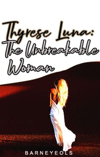Thyrese Luna: The Unbreakable Woman