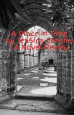 A Place In Time by Jessica Concha : A Novel Review by Zeeia13