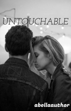 Untouchable/H.S. Daddy Kink/DDLG by AbellaAuthor
