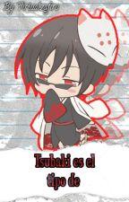 Tsubaki es el tipo de by VirtualZafiro