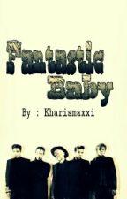 FANTASTIC BABY by Kharismaxxxi