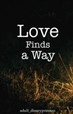Love Finds A Way [Traducción] by xPAYFORITx
