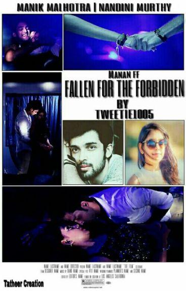Manan ff- Fallen For The Forbidden