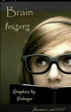 Brain Teasers by fluxinna-cute2818