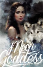 Moon Goddess (#Wattys2016)  by differently_unique