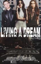 Living a dream ~ cameron dallas fan fiction  by classycabello