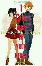 I call dibs on your heart [Miraculous Ladybug] by YumeVB
