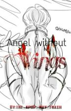 Angel Without Wings by the_kpop_way_trash