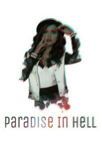 Paradise In Hell