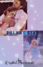 Dil Ka Rista by dark_angel9597