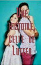 Une histoire, celle de Lutteo ( En Réécriture ) by katniss1274751617