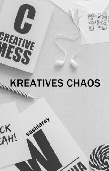 Kreatives Chaos - Tags, Tipps & Themen