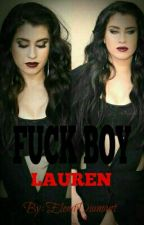 Fuck Boy Lauren  by ElenaDiamant