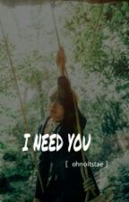 I Need You | kth by pinned-tae