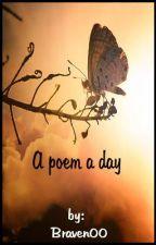 A poem a day by BriananditsBrain