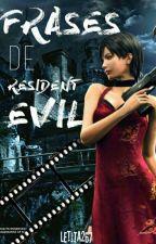 Frases De Resident Evil by let_me_live_267