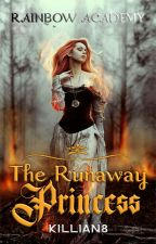 The Runaway Princess (Complete) by A_White09