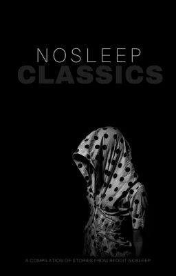 Nosleep Classics - I think my wife killed our dog    - Wattpad