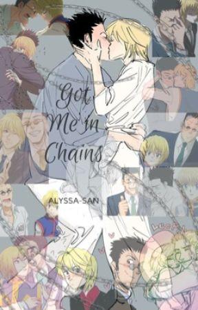 Got Me In Chains by alyssa-san