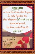 Worship Songs by AnnaDolly7