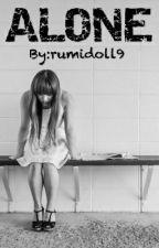 ALONE by rumidoll9