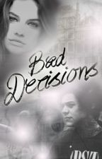 Bad Decisions (Punk Harry Styles) by KatieParkes