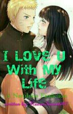 I Love U With My Life by ResvaSusanti07