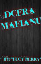 Dcera Mafiánů / Vaďák ✔ by LuckaPaurova2