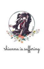 rhianna is suffering by kazuichi