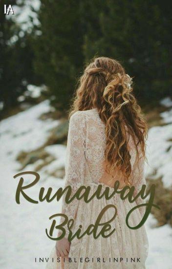 Runaway Bride (COMPLETED)