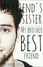 My Friend's Sister/ My Brother Best Friend by JestemNielegalna
